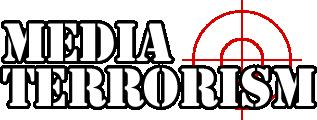 Media Terrorism